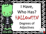 Halloween Adjectives I Have, Who Has?