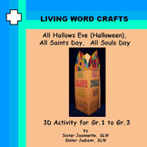 Halloween - All Hallows Eve, All Saints, All Souls 3D Grades 1 to 3
