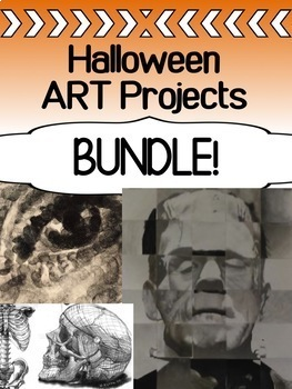 Halloween Art Projects for high school - BUNDLE! 4 projects in 1