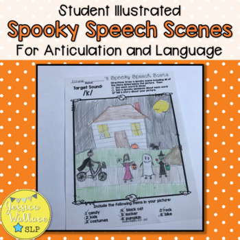 Halloween Articulation - Student Illustrated Spooky Speech Scenes
