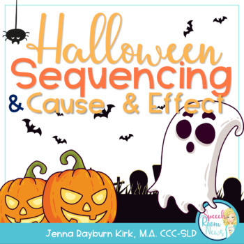 Halloween BOO! Sequencing & Cause/Effect Activities