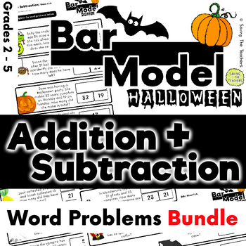 Halloween Bar Model Bundle - Addition and Subtraction - Word Problems