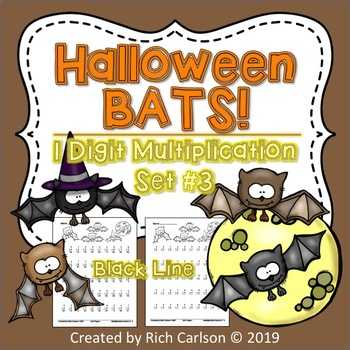 Halloween Bats Multiplication Set 3! Halloween Multiplication FUN! (Black Line)