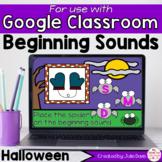 Halloween Beginning Sounds Activity for Google Classroom