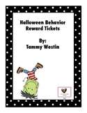 Halloween Behavior Tickets