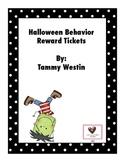 Halloween Behavior Tickets