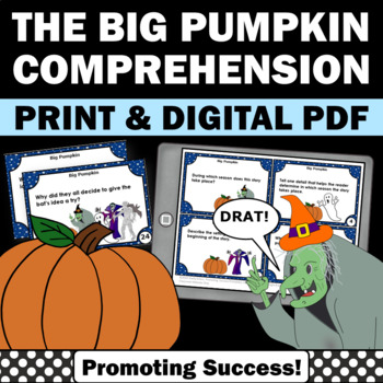 The Big Pumpkin by Erica Silverman, Halloween Reading Comprehension Task Cards