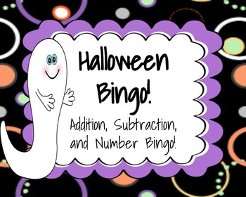 Halloween Math Bingo: Addition, Subtraction, and Number Bingo! {Print & Play!}