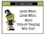 Halloween~Little Witch, Little Witch, Who's Trick-Or-Treat