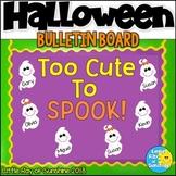 Halloween Bulletin Board with Cute EDITABLE Ghosts