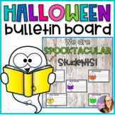 Halloween Bulletin Board- SPOOKTACULAR Students!