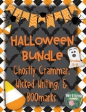 Halloween Bundle: Ghostly Grammar, Wicked Writing, and BOOmarks!