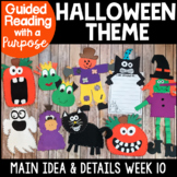 Halloween Guided Reading with a Purpose Main Idea and Details Distance Learning
