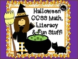 Halloween CCSS Math, Literacy & More Fun Stuff!