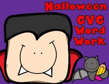 Halloween CVC Word Work:  Say It Read It Write It Build it