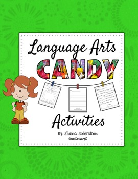 Language Arts Candy Activities