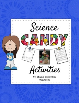 Science Candy Activities