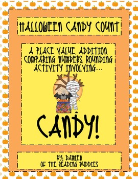 Halloween Candy Math- place value, addition, comparing numbers, rounding