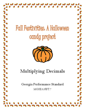 Halloween Candy Project : Multiplying Decimals