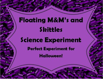 Halloween Candy Science Experiment! Floating M&M's and Skittles Worksheets