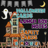 Halloween Cards, Lunch Box Notes, and Safety Cards for Halloween~ Editable