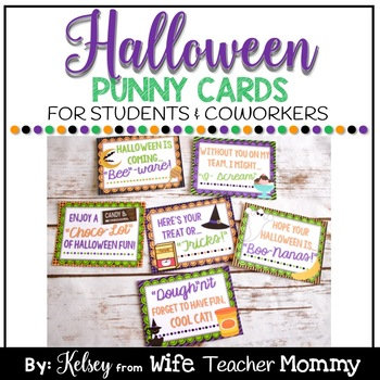 Halloween Cards Treats for students coworkers. Punny Cards