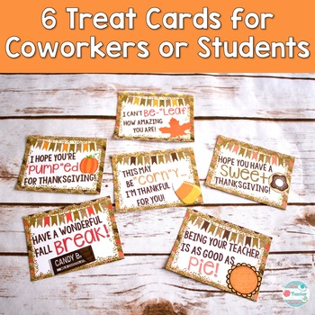 Thanksgiving Cards Treats for students coworkers. Punny Cards Thanksgiving