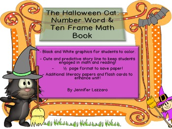 Halloween Cat A Number Word and Ten Frame Math Book with Literacy