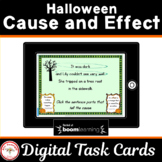 Halloween Cause and Effect  BOOM Cards