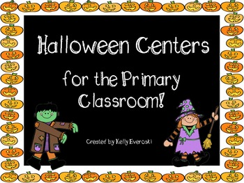 Halloween Centers for the Primary Classroom!