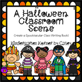 Halloween Class Book Kindergarten 1st Grade Writing Center Writing Workshop