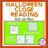 Halloween Close Reading with Sub Plans