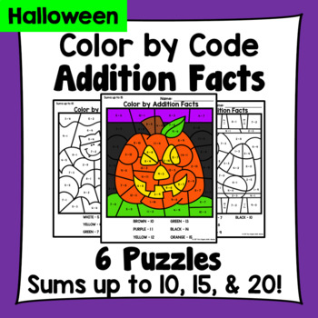 Halloween Color By Addition Facts: Sums up to 10, 15, & 20