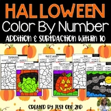 Halloween Color By Number: Addition & Subtraction Within 10