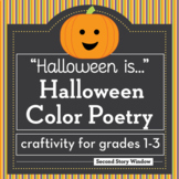 Halloween Activity • Halloween Color Poetry Writing