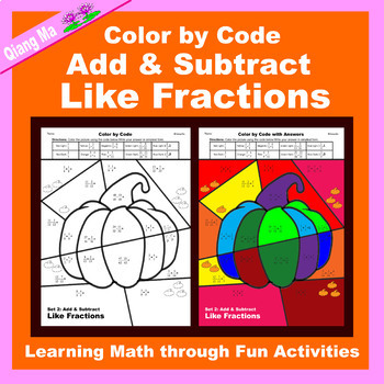 Halloween Color by Code: Add & Subtract Like Fractions