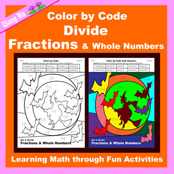 Halloween Color by Code: Divide Fractions & Whole Numbers