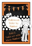 Halloween Color by Number: Adding and Subtracting Whole Numbers