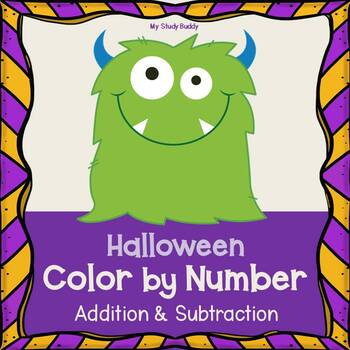 Halloween Math: Color by Number Addition & Subtraction (1s