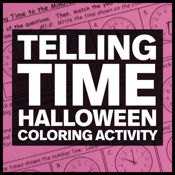 Halloween Coloring Activity - Telling Time (3.MD.A.1)