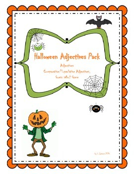 Halloween: Adjectives, Adj. Order, Comparative/Superlative Adj., Guess Who Game
