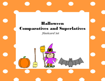 Halloween Comparatives and Superlatives
