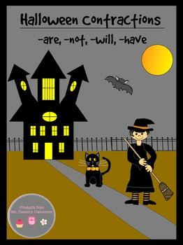 Halloween Contractions (-are, -not, -will, -have)