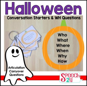 Halloween Conversation Starters/WH questions: Artic Carryover, Role play,