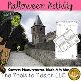 Halloween Conversion Math distance time liquid volume mass black and white