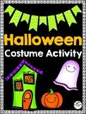Halloween Costume Activity - Creative, Time-Filler, FUN, NO-PREP!