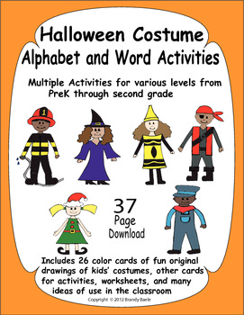 Halloween Costume Alphabet and Activities Unit - Varied for ages prek to 2nd
