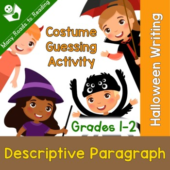 Writing Halloween Costume Mystery Descriptive Paragraph Lesson Plan Plus