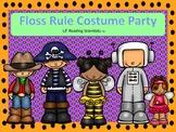 Halloween Costume Party - Floss Rule (OG)