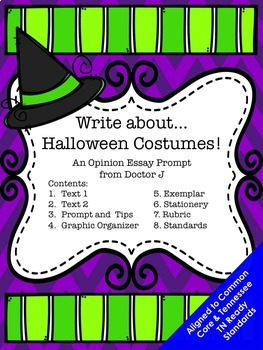 Halloween Costumes Opinion Essay Writing Prompt Common Core TN Ready Aligned